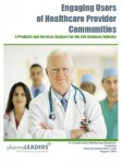 Engaging Users of Healthcare Provider Communities