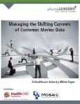 Managing the Shifting Currents of Customer Master Data